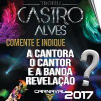 Indique Banda, Cantor e Cantora REVELAÇÃO do Carnaval para concorrer ao Prêmio de Melhor Revelação de 2017