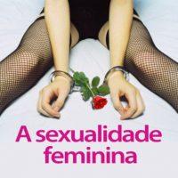 Nove questões que as mulheres têm vergonha de perguntar sobre sexo