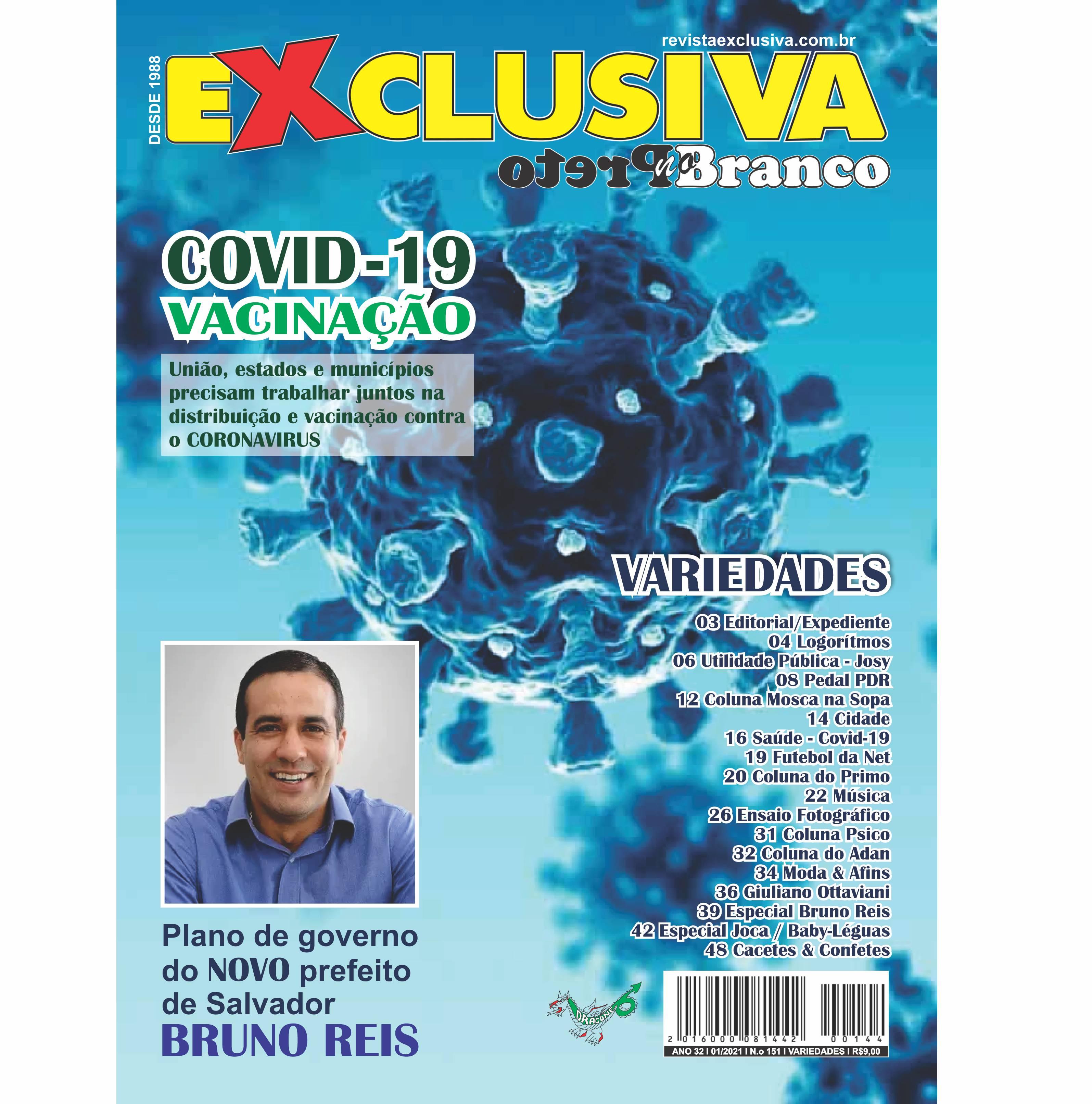 REVISTA EXCLUSIVA EDIÇÃO 151 – JANEIRO 2021
