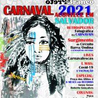 Revista EXCLUSIVA Edição com o CARNAVAL Fevereiro 2021 – COMPLETA